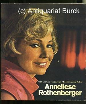 Anneliese Rothenberger. Mit teils farbigen Abbildungen.