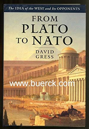 From Plato to NATO. The idea of the West and its opponents [Text Englisch]. Dritte Auflage.
