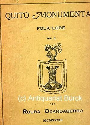 Quito monumental. Folk-Lore. Vol 1. Mit 17: Oxandaberro, Roura