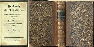 Handbuch aller Wissenschaften in ihrem Wesen, ihrer