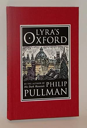 Lyra's Oxford. Engravings by John Lawrence. With numerous woodcut illustrations, a fold-out map o...