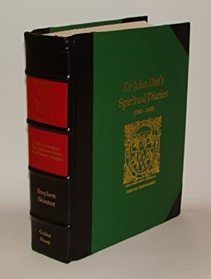 Dr John Dee's Spiritual Diaries (1583-1608). Being a completely new & reset edition of A True & F...
