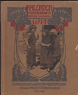 1914 : Kalender für das Erzgebirge und das übrige Sachsen. Herausgegeben von Woldemar M&...
