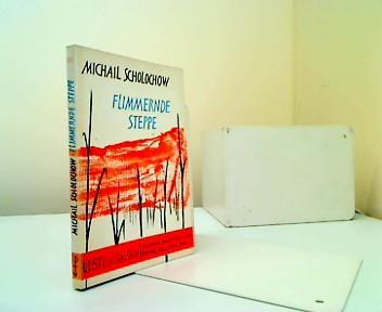 Flimmernde Steppe: Michail Scholochow:
