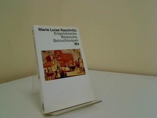 Engelsbrücke : römische Betrachtungen. dtv ; 12116: Kaschnitz, Marie Luise: