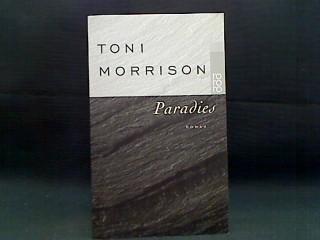 Paradies : Roman. Dt. von Thomas Piltz,: Morrison, Toni: