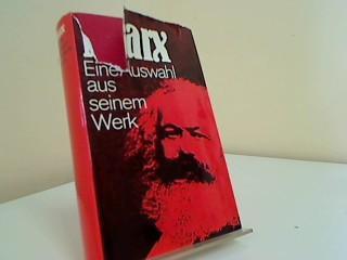 Karl Marx : eine Auswahl aus seinem: Marx, Karl: