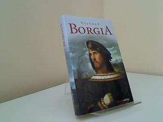 Borgia : Roman einer Familie. von - Klabund