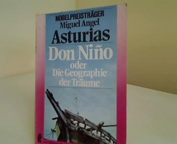 Don Nino oder die Geographie der Träume: Asturias, Miguel Angel: