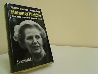 Margaret Thatcher. Eine Frau regiert in Downing Street