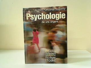 Psychologie die uns angeht . Aktuelles issen: Ueckert, Hans, Rainer