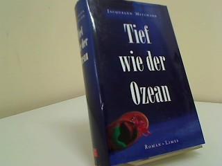 Tief Wie Der Ozean Roman Aus Dem Amerikan Von Margarete