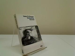 Schoscha : Roman. Dt. von Ellen Otten,: Singer, Isaac Bashevis: