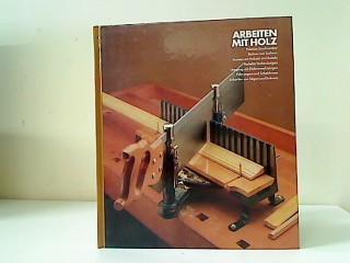 arbeiten mit holz handbuch zvab. Black Bedroom Furniture Sets. Home Design Ideas