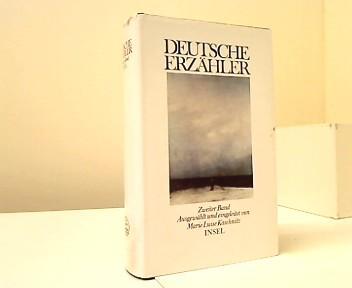 Deitsche Erzähler. Bd. 2. / Ausgew. u.: Kaschnitz, Marie Luise