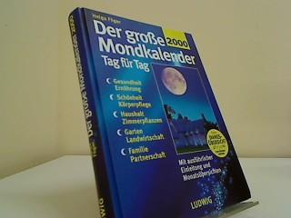 Der große Mondkalender: Föger, Helga: