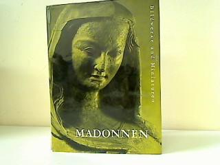Madonnen : Bildwerke u. Miniaturen , Miniaturen: Eckener, Lotte: