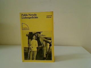 Liebesgedichte : span.-dt. Dt. von Fritz Vogelsang,: Neruda, Pablo: