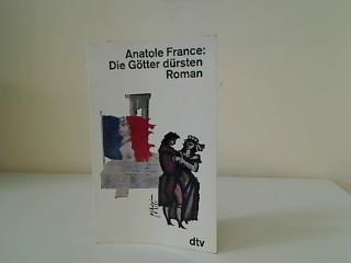 Die Götter dürsten, Roman, Aus der Reihe: France, Anatole: