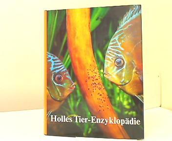 Holles Tier-Enzyklopädie. Band 3. Hu bis Mak. - Gerard Du Ry van Beest Holle