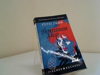 Phantastische Nacht : 4 Erzählungen. Fischer Bücherei: Zweig, Stefan: