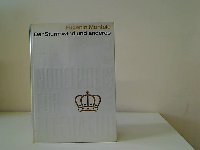 Der Sturmwind und anderes Roman Nobelpreis für: Montale, Eugenio: