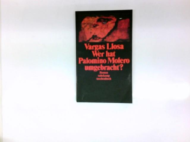 Wer hat Palomino Molero umgebracht? : Roman.: Vargas Llosa, Mario: