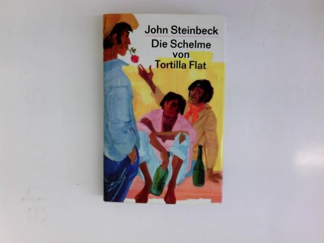 Die Schelme von Tortilla Flat : Roman.: Steinbeck, John: