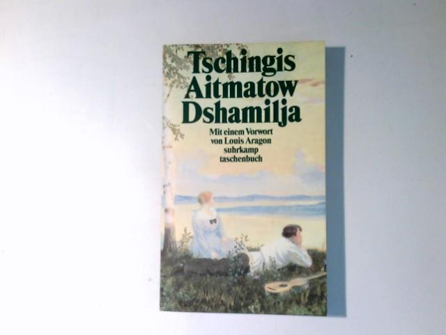 Dshamilija Erzählung Mit Einem Vorwort Von Louis Aragon Aitmatow Tschingis: