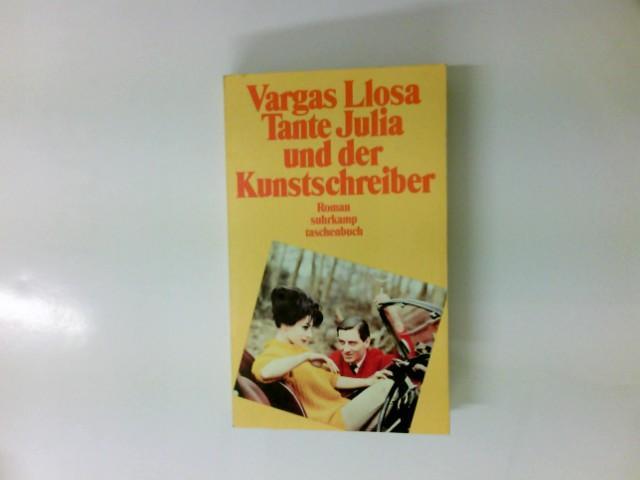 Tante Julia und der Kunstschreiber : Roman.: Vargas Llosa, Mario:
