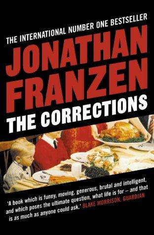 The Corrections: Franzen, Jonathan:
