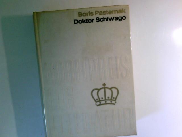 Doktor Schiwago Aus der Sammlung Nobelpreis für: Pasternak Boris: