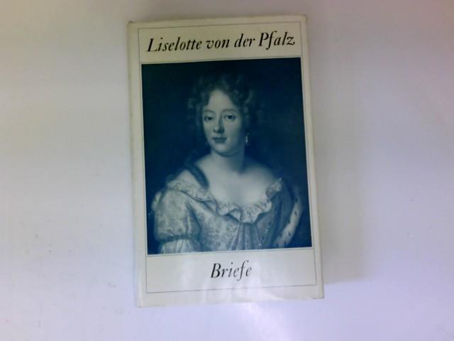 Briefe Liselotte Von Der Pfalz : Liselotte von der pfalz margarethe westphal zvab