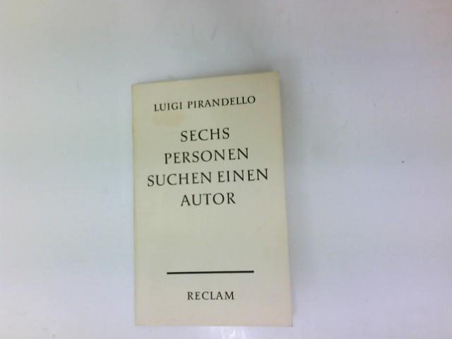 Sechs Personen suchen einen Autor. Aus d.: Pirandello, Luigi: