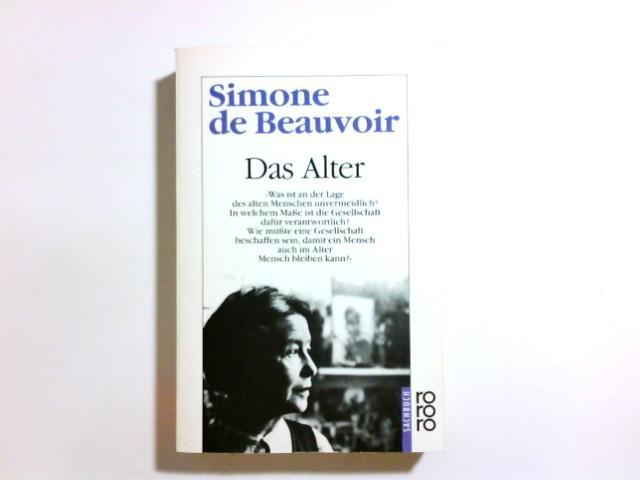 Das Alter : Essay = (La vieillesse).: Beauvoir, Simone de: