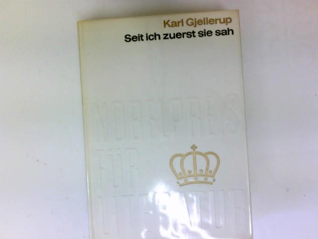 Seit ich zuerst sie sah : Nobelpreis: Gjellerup, Karl: