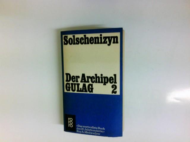 Der Archipel GULAG 2. Folgeband. Arbeit uns: Solschenizyn, Alexander: