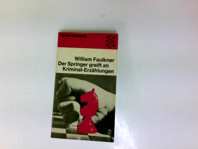 Der Springer greift an : Kriminalgeschichten.: Faulkner, William: