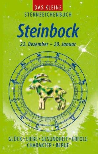 Das kleine Sternzeichenbuch. Teil: Steinbock : 22.: Ripota, Peter: