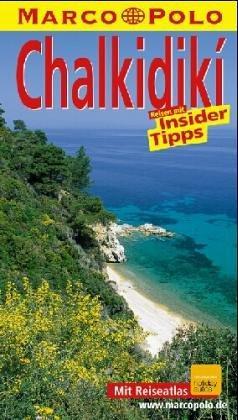 Chalkidiki : Reisen mit Insider-Tips. diesen Führer schrieb, Marco Polo