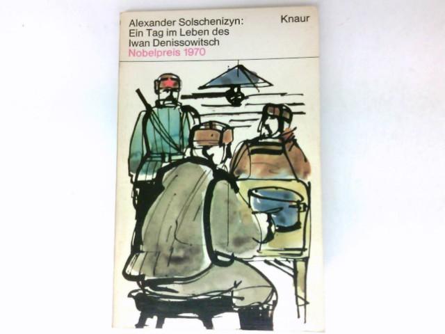 Ein Tag im Leben des Iwan Denissowitsch: Solschenizyn, Alexander: