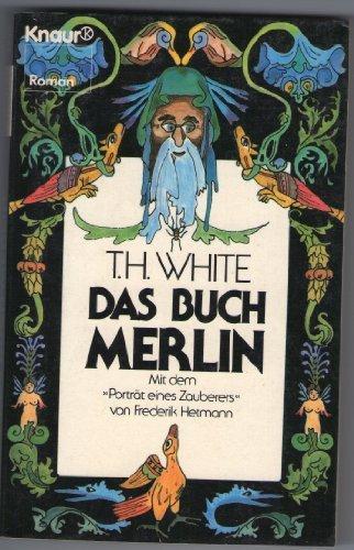 Das Buch Merlin Aus D Engl Von Irmela Brender Mit D