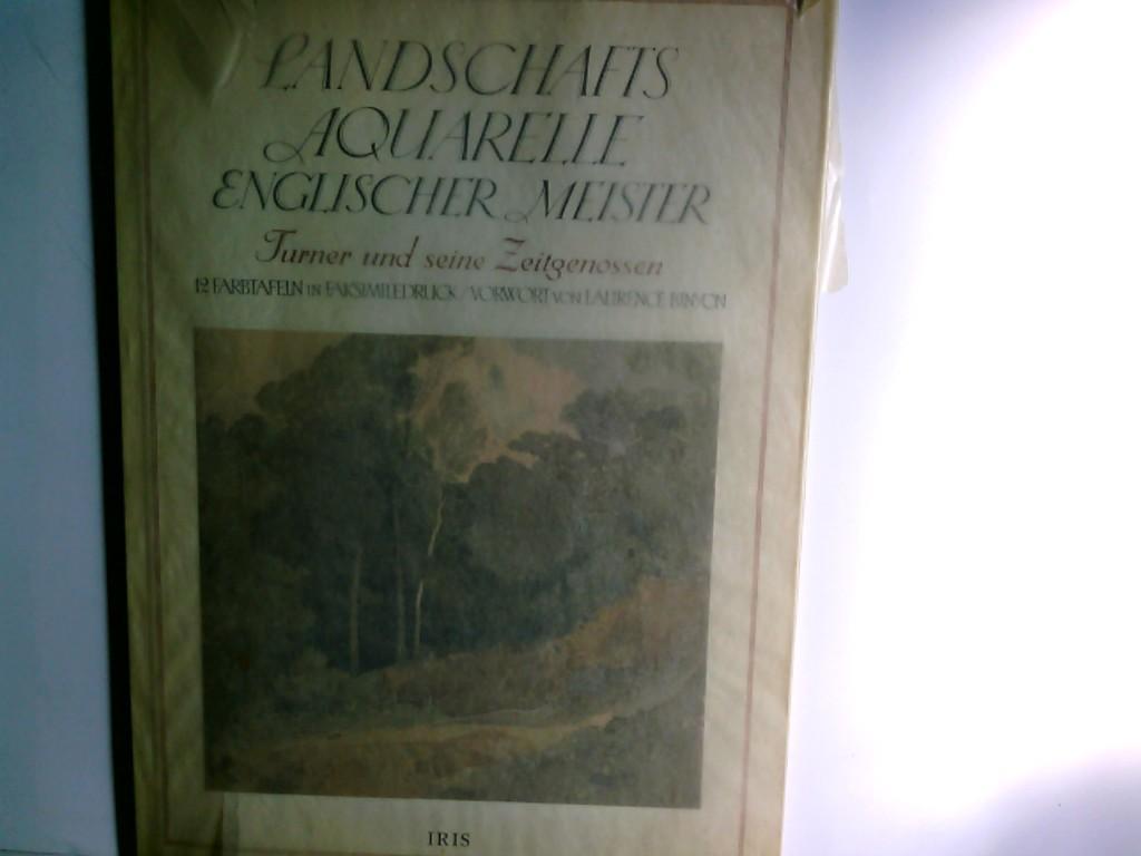 Landschaftsaquarelle englischer Meister : Girtin. Cotman. Bonington.: Binyon, Laurence: