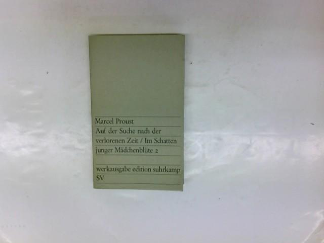 Auf der Suche nach der verlorenen Zeit,: Proust, Marcel:
