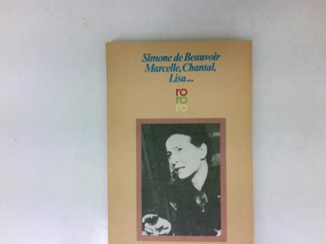 Marcelle, Chantal, Lisa .: Beauvoir, Simone de: