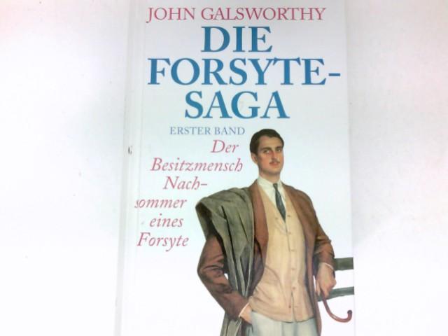 Die Forsyte - Saga : Bd. 1: Galsworthy, John: