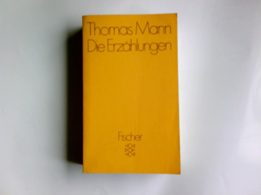Die Erzählungen. Fischer ; 5467: Mann, Thomas: