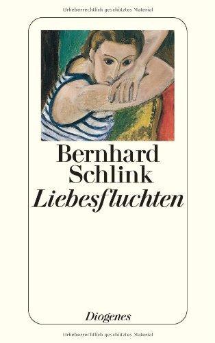 Liebesfluchten : Geschichten.: Schlink, Bernhard: