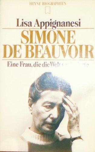 Simone de Beauvoir. Eine Frau, die die Welt veränderte.