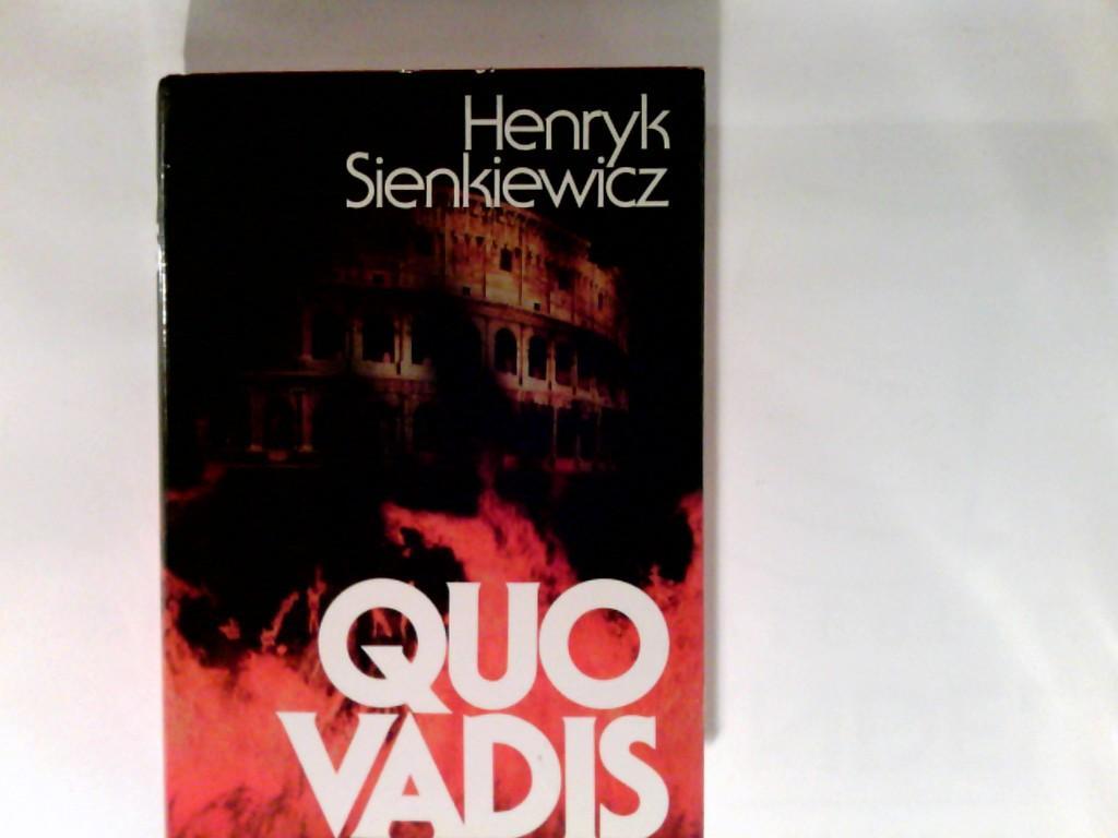 Quo vadis. Roman.: Sienkiewicz, Henryk:
